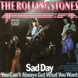 The Rolling Stones : Sad Day - Germany 1973