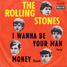 "The Rolling Stones : I Wanna Be Your Man, 7"" single from Germany - 1964"