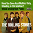"The Rolling Stones : Have You Seen Your Mother, Baby, Standing In The Shadow ?, 7"" single from Germany - 1966"