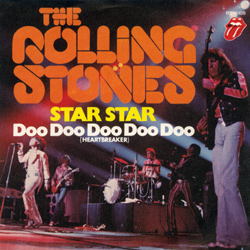 The Rolling Stones : Star Star - Germany 1973