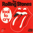 """The Rolling Stones : Fool To Cry, 7"""" single from Holland - 1976"""