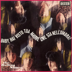 The Rolling Stones : Have You Seen Your Mother, Baby, Standing In The Shadow ? - Italy 1966