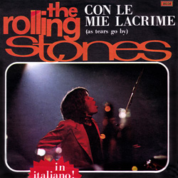The Rolling Stones : As Tears Go By (Con Le Mie Lacrime) - Italy 1973