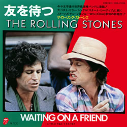 The Rolling Stones : Waiting On A Friend - Japan 1981