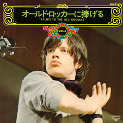 The Rolling Stones : Salute To The Old Rockers - Japan 1973