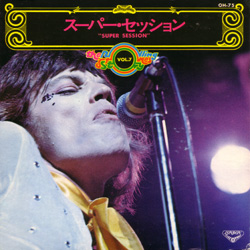 The Rolling Stones : Super Session - Japan 1973