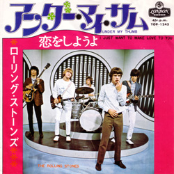 The Rolling Stones : Under My Thumb - Japan 1968