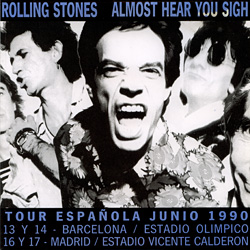 The Rolling Stones : Almost Hear You Sigh - Spain 1990