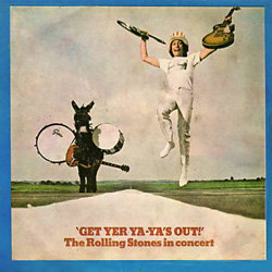 The Rolling Stones : Get Yer Ya-Ya's Out ! The Rolling Stones in concert - Thailand 1970