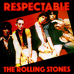 The Rolling Stones : Respectable - UK 1978