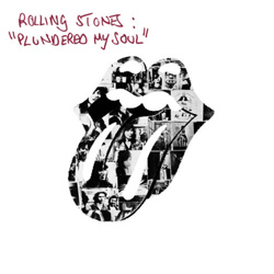 The Rolling Stones : Plundered My Soul - UK 2010