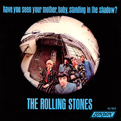 The Rolling Stones : Have You Seen Your Mother, Baby, Standing In The Shadow ? - USA 1966