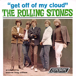 The Rolling Stones : Get Off Of My Cloud - Canada 1969
