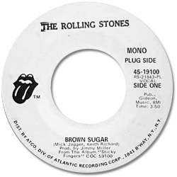The Rolling Stones : Brown Sugar - USA 1971