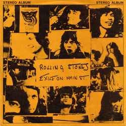 The Rolling Stones : Exile On Main Street - USA 1972