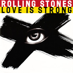 The Rolling Stones : Love Is Strong - USA 1994