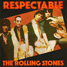"""The Rolling Stones : Respectable, 7"""" single from Yugoslavia - 1979"""